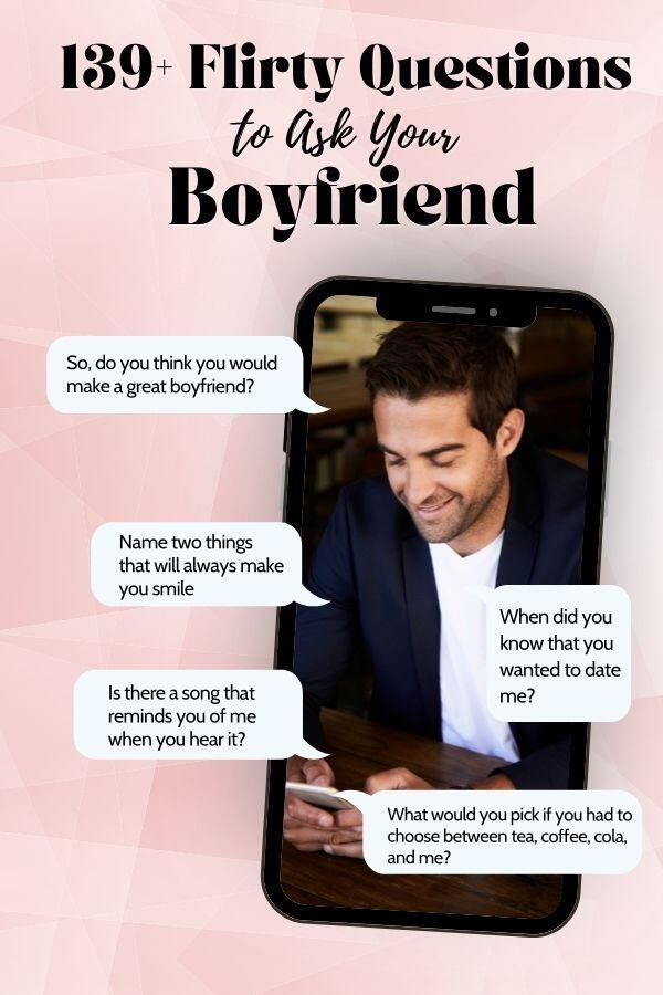Flirty Questions to Ask Your Boyfriend Featured Image