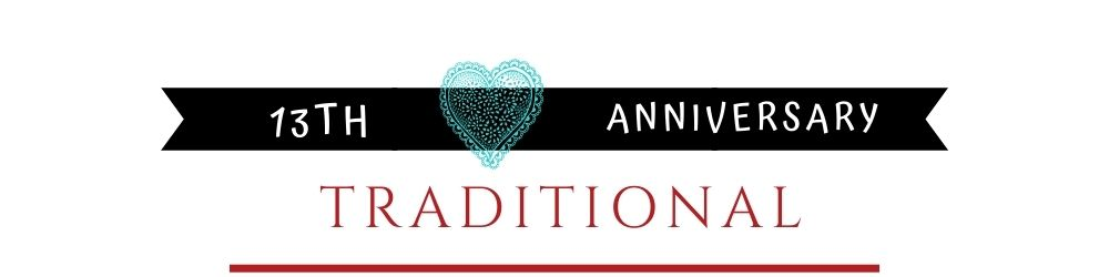 Banner Image of 13th Anniversary Traditional Gift Ideas