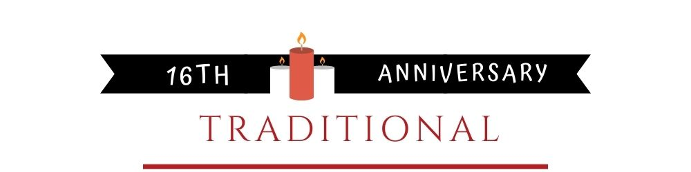 Banner Image of 16th Anniversary Traditional Gift Ideas