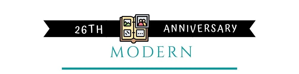 Banner Image of 26th Anniversary Modern Gift Ideas
